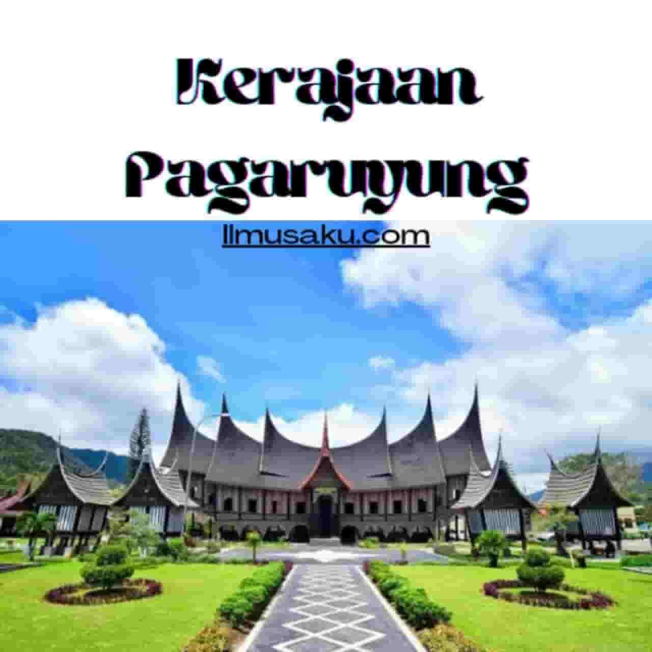 Fakta Kerajaan Pagaruyung